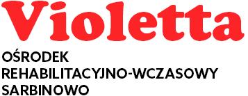 Violetta - ośrodek rehabilitacyjno-wczasowy sarbinowo